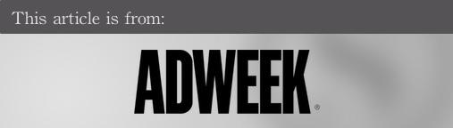 External articles - Adweek
