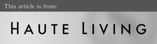 External articles - Haute Living